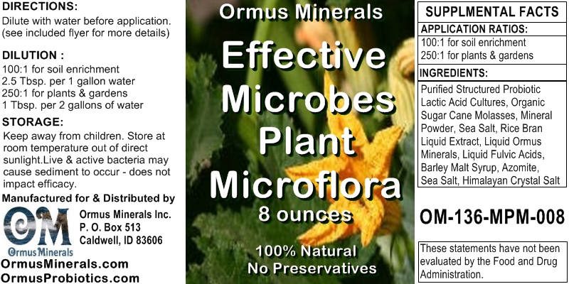 Ormus Minerals Effective Microbes Plant Microflora